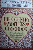 Country Mothers Cookbook, Jane Watson Hopping, 0394588746