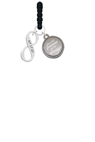 Matthew 17:20 Infinity Sign Forever Be My Always Phone Charm