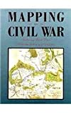 Mapping the Civil War, Christopher Nelson, 1563730014