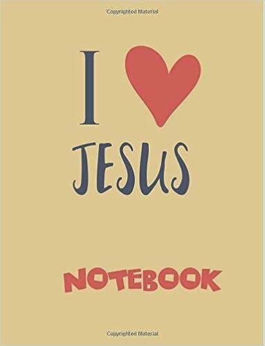 I Love Jesus Notebook/journal