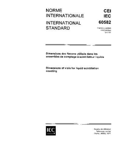 IEC 60582 Ed. 1.0 b:1977, Dimensions of vials for liquid scintillation (Standard 1 Vial)