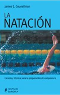 La Natacion/ the Science of Swimming: Ciencia Y Tecnica (Spanish Edition)