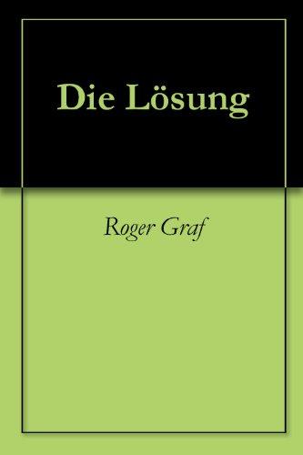 Die Lösung (Die haarsträubenden Fälle des Philip Maloney 100) (German Edition) por Roger Graf