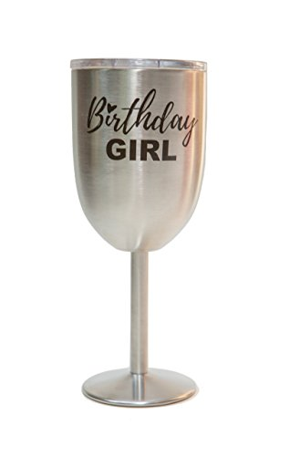 (Birthday Girl Metal Wine Cup - Wine Gifts for Women - Stainless Steel Goblet (Stainless))