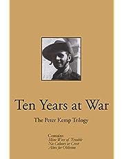 Ten Years at War: The Peter Kemp Trilogy
