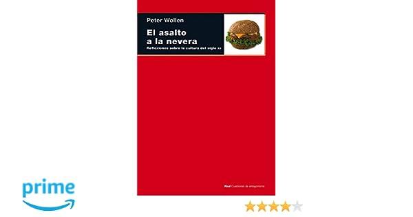 El asalto a la nevera: 43 (Cuestiones de antagonismo): Amazon.es ...