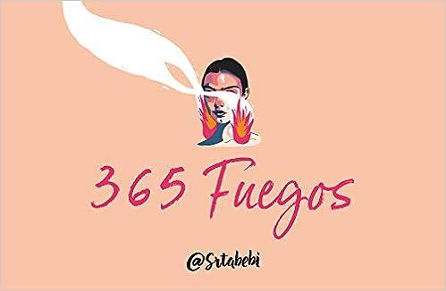 365 fuegos de @Srtabebi (Montena)