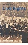 img - for Civil Rights (Witness to History) book / textbook / text book