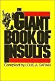 Giant Book of Insults, Louis A. Safian, 0890093830