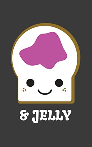 Jelly: Peanut Butter and Jelly Couples Friend Notebook - Funny Halloween Doodle Diary Book Gift Idea For Kids Best Friends Couple With Cute Matching Costume For Cool Bff Trick Or Treat Party!