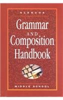 Glencoe Language Arts Grammar and Composition Handbook-Middle School