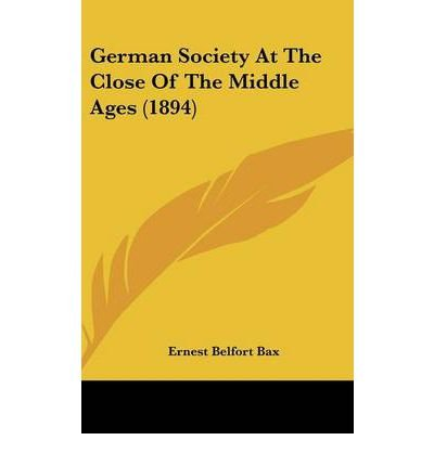 German Society at the Close of the Middle Ages (1894) (Hardback) - Common pdf epub
