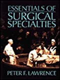 Essentials of Surgical Specialties, Peter F. Lawrence, 0683048716