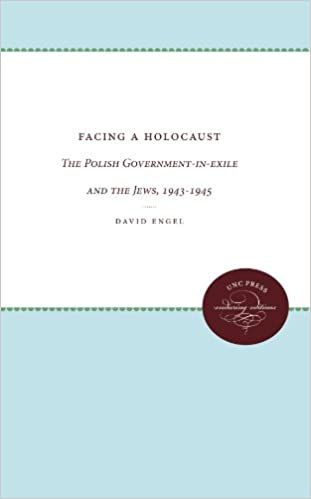 Facing a holocaust the polish government in exile and the jews facing a holocaust the polish government in exile and the jews 1943 1945 unc press enduring editions david engel 9780807865354 amazon books fandeluxe Gallery