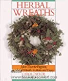 Herbal Wreaths, Carol Taylor, 080698600X