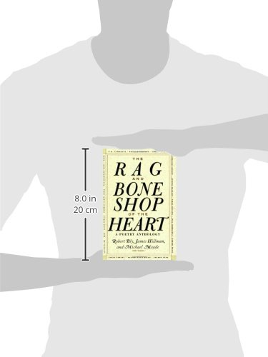 92353e19 The Rag and Bone Shop of the Heart: A Poetry Anthology: Robert Bly, James  Hillman, Michael Meade: 9780060924201: Amazon.com: Books