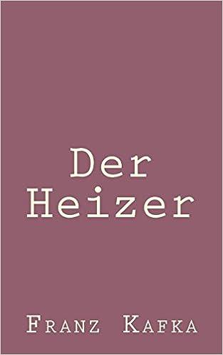 Der Heizer (German Edition)