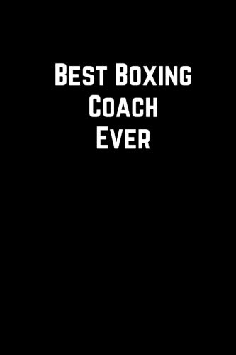 - Best Boxing Coach Ever: 100 Page Lined Journal Paper Notebook for Friends & Coworkers Funny Note Taking Book | Christmas Santa Gift