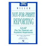 Miller Not-for-Profit Reporting Guide 2002, Foster, Russell J. and Becker, 0735526907