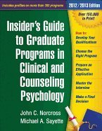 Insider's Guide to Graduate Programs in Clinical & Counseling Psychology - 2010/2011 (10) by PhD, PhD Michael A Sayette - PhD, Tracy J Mayne - Phd, John [Paperback (2010)]