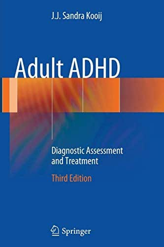 Adult ADHD: Diagnostic Assessment and Treatment