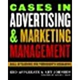 img - for Cases in Advertising and Marketing Management: Real Situations for Tomorrow's Managers by Applegate, Edd, Johnsen, Art [Rowman & Littlefield Publishers, 2006] (Paperback) [Paperback] book / textbook / text book