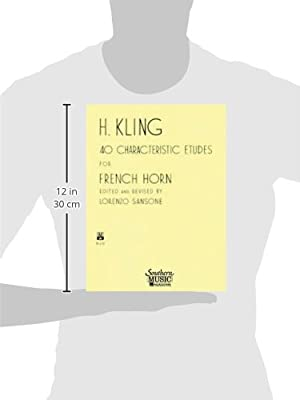 40 Characteristic Etudes for French Horn: Amazon.es: Sansone, Lorenzo, Kling, Henri Adrien: Libros en idiomas extranjeros