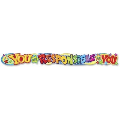 Quotable Expressions Wall Banner, You Are Responsible For You, 10 ft by Trend Enterprises ()
