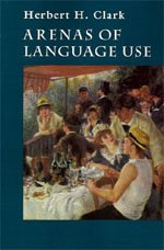 Arenas of Language Use by University Of Chicago Press