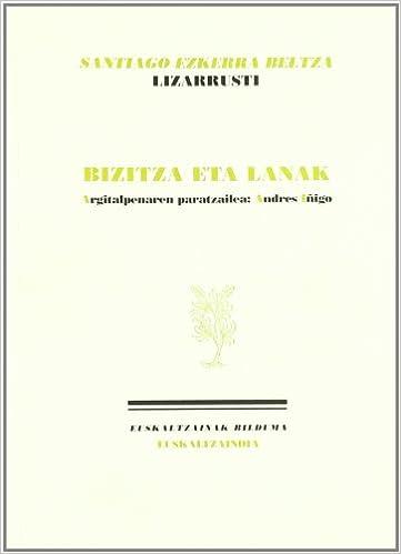 """Pdf descargar ebook descargar gratis Santiago Ezkerra Beltza """"Lizarrusti"""": bizitza eta lanak (Euskaltzainak) 8495438992 ePub"""