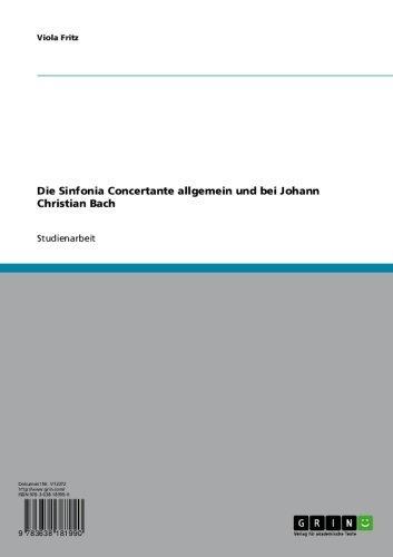 Die Sinfonia Concertante allgemein und bei Johann Christian Bach (German (Concertante Viola)