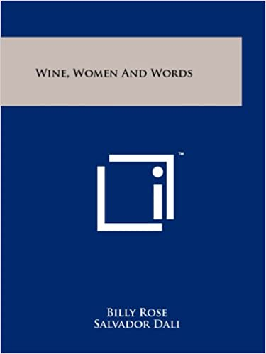 Wine, Women And Words