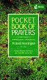 Pocket Book of Prayers, Basil Pennington, 0385232985