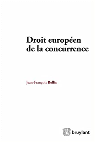Ebook pdf télécharger torrentDroit européen de la concurrence (Competition Law/Droit de la concurrence) (French Edition) en français PDF ePub iBook