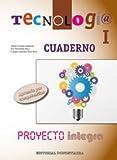Tecnología I. Cuaderno - Proyecto INTEGRA - 9788470635250