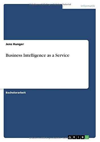 Business Intelligence as a Service (German Edition) PDF