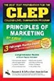 CLEP Principles of Marketing, 5th Ed. (REA) -The
