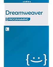 Dreamweaver Programming: Lined Notebook Journal, Awesome Gift for Programmers, Software Developers, and IT Professionals - 120 Pages - Large (6 x 9 inches)