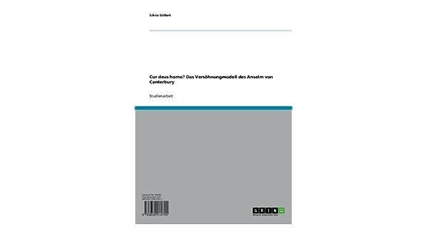 Cur deus homo? Das Versöhnungmodell des Anselm von Canterbury (German Edition)