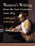 Women's Writing from the Low Countries, 1200-1875, , 9089642684