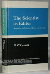 The Scientist As Editor: Guidelines for Editors of Books and Journals (An ELSE--Ciba Foundation guide for editors)