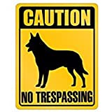Caution Belgian Malinois No Trespassing - Dogs - Parking Sign [ Decorative Novelty Sign Wall Plaque ]
