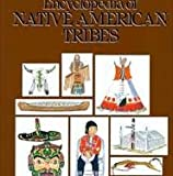img - for Encyclopedia of Native American Tribes book / textbook / text book