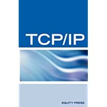 TCP/IP Networking Interview Questions, Answers, and Explanations: TCP/IP Network Certification Review