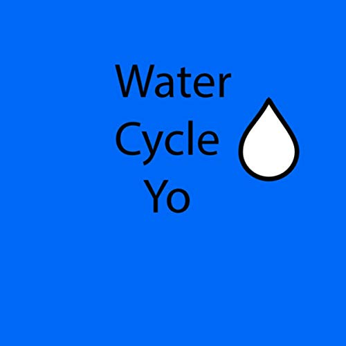 Water Cycle Yo