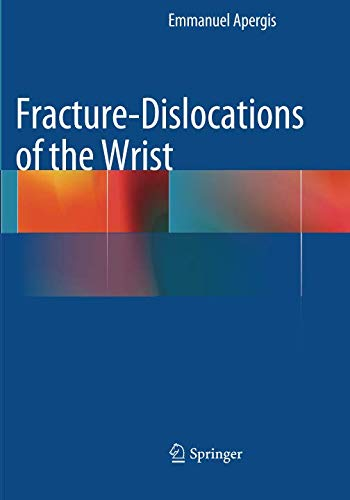 Fractures Wrist (Fracture-Dislocations of the Wrist)