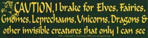 Novelty Amusement Toys Bumper Stickers Caution! I brake for Elves Fairies, Gnomes, Leprechauns, Unicorns, Dragons Gnomes Sticker
