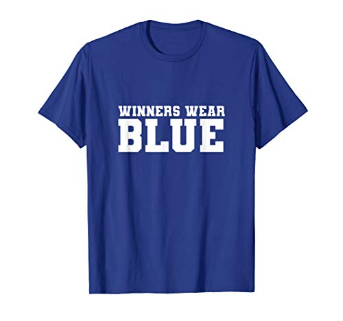 Blue Accessories Color Dark - Winners Wear Blue Color War Camp Team Game Competition T-Shirt