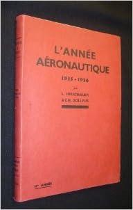 Livres L'Année aéronautique : 1935-1936, par L. Hirschauer,... et Ch. Dollfus,... Avec la collaboration de Mme Jaffeux-Tissot,... M. Raymond Chabert pdf epub