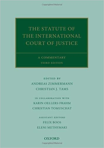 The Statute of the International Court of Justice: A Commentary (Oxford Commentaries on International Law), 3rd Edition - Original PDF